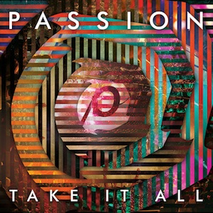 passion take it all1