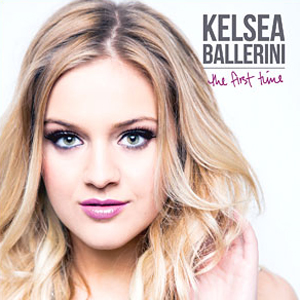 Kelsea-Ballerini-The-First-Time-