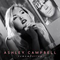 AshleyCampbellRemembering