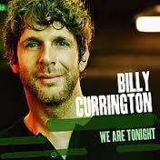 Billy Currington We Are Tonight