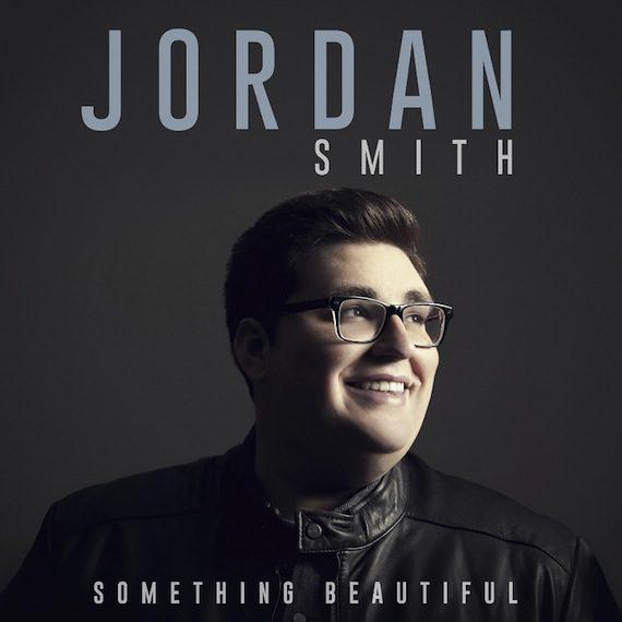 JORDAN SMITH debut album Something Beautiful