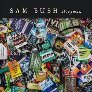 Sam Bush Storyman