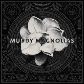 Muddy Magnolias album