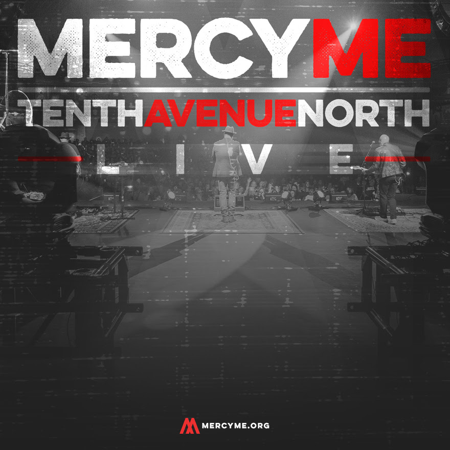 Lifer Mercyme: MercyMe, Tenth Avenue North Team For 2018 Tour : MusicRow