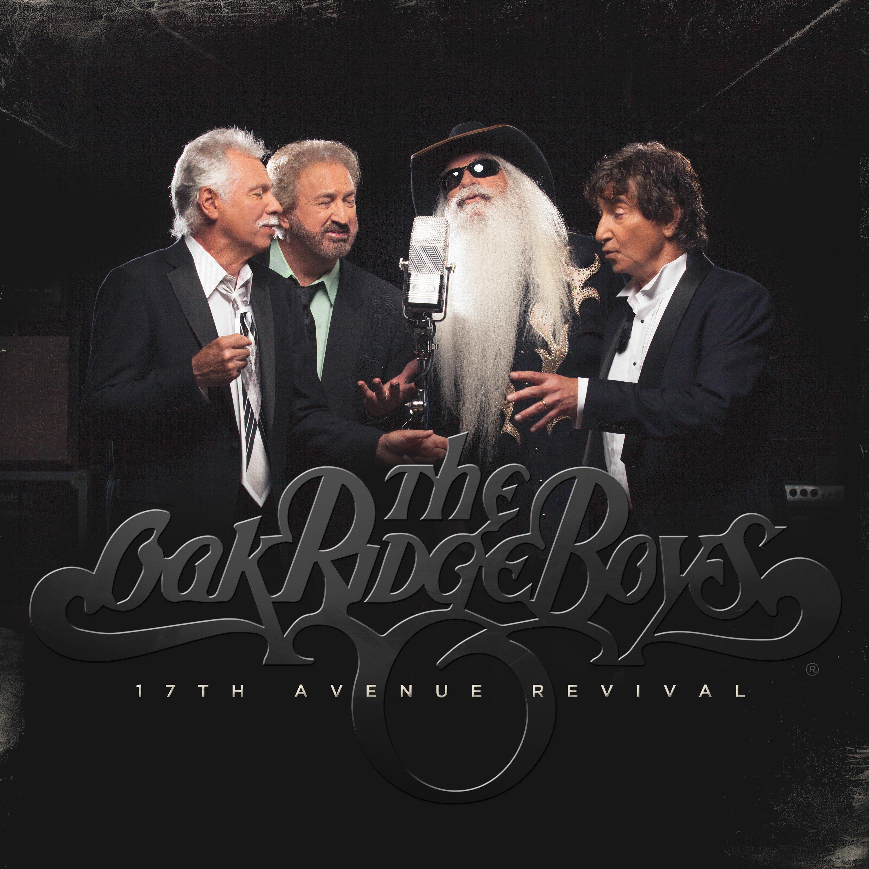 Oak Ridge Boys\' New Album \'17th Avenue Revival\' Due Out In March ...